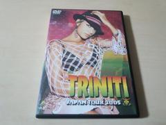 DVD「トリニティ・ジャパン・ツアー2005 TRINITI JAPAN TOUR」●