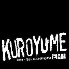 黒夢 / EMI 1994~1998 BEST OR WORST 2枚組 清春