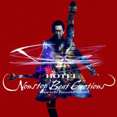 ∴HOTEI【7169】Nonstop Beat Emotions Mixed 布袋寅泰★新品CD