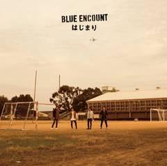 ���� BLUE ENCOUNT �͂��܂� ���S���Y����� �V�i���J��