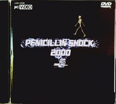 ペニシリン:PENICILLIN SHOCK 2000 Vol.6♪ DVD