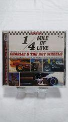 美品CD!! 恋のクォーター・マイル チャーリー&ザ・ホット・ホイールズ 付属品全てあり