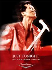 ��DVD�V�i�����i�g�^JUST TONIGHT 1995 in YOKOHAMA STADIUM