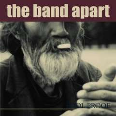 the band apart「FOOL PROOF」1stSINGLE バンアパ