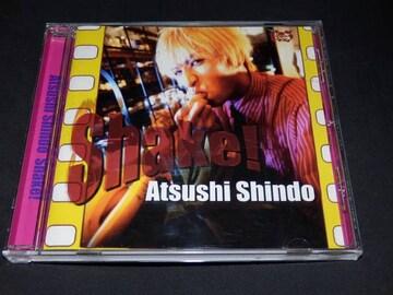 新堂敦士 /Shake!