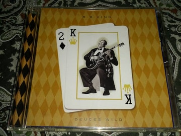 B B KING/DEUCES WILD
