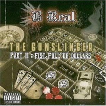 b real The Gunslinger, Pt. II: Fist Full of Dollars 廃盤