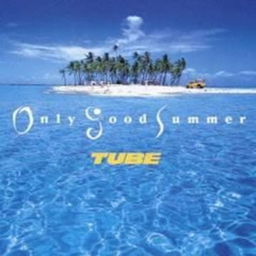 【Only Good Summer/TUBE】CD