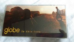 globe●Is this love■avex globe