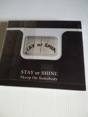 CD+DVDSTAY or SHINE Skoop On Somebodyアルバム送料込み