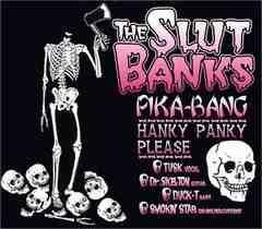 THE SLUT BANKS「PIKA-BANG」ザ・スラットバンクス