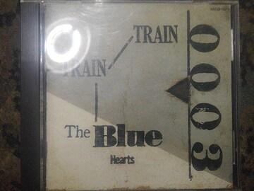 THE BLUE HEARTS train train