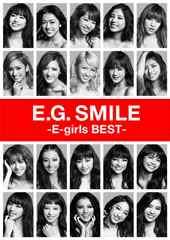 即決 特典付 E.G.SMILE -E-girls BEST- +3DVD+スマプラ 初回仕様