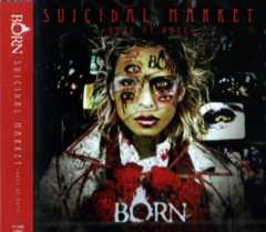◆BORN 【SUICIDAL MARKET〜Doze of Hope〜】 CD 新品