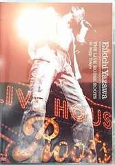 矢沢永吉 THE LIVE HOUSE ROOTS in Zepp Tokyo GRRD-5 中古 良好