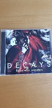 DECAYS/Baby who wanders   DIR EN GREY