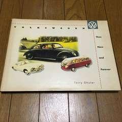 洋書 VW フォルクスワーゲン Then Now and Forever