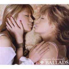 浜崎あゆみ / BALLADS 【BEST盤】