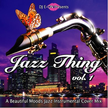 Jazz Thing.1 豪華21曲 名曲 Inst Cover MixCD